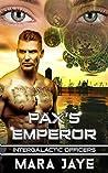 Pax's Emperor (Intergalactic Officers #2)