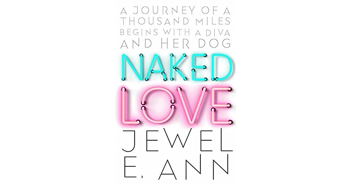 Naked Love By Jewel E Ann