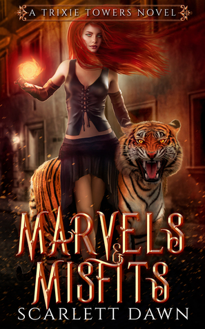 Marvels and Misfits (Trixie Towers, #1)