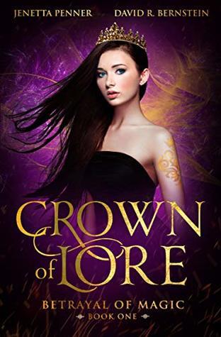 Crown of Lore (Betrayal of Magic, #1)