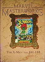 Marvel Masterworks Vol. 12: The X-Men Nos. #101-110