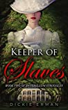 Keeper of Slaves: Book Two of Antebellum Struggles