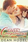 Sweet Compromises: A Small Town Sweet Romance: Love Happens Book 2