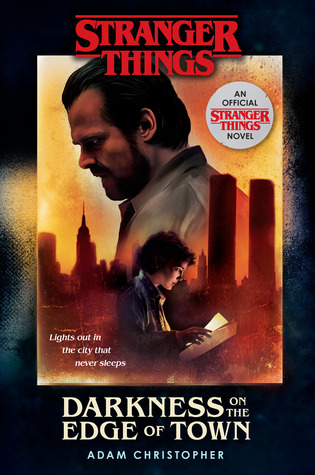 Darkness on the Edge of Town (Stranger Things, #2)