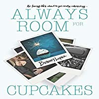 Always Room for Cupcakes (Cupcakes, #1)