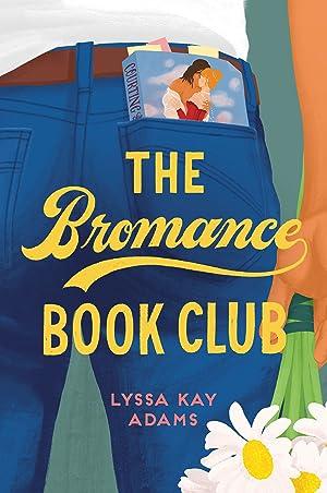 !!> Download ➿ The Bromance Book Club (Bromance Book Club, #1)  ➺ Author Lyssa Kay Adams – Submitsites.info