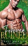 Forever Ruined (An Ireland Forever Short Story)