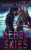 Neron Skies: A Space Fantasy Romance (The Neron Rising Saga)
