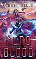 Nero Blood: A Space Fantasy Romance (The Neron Rising Saga)