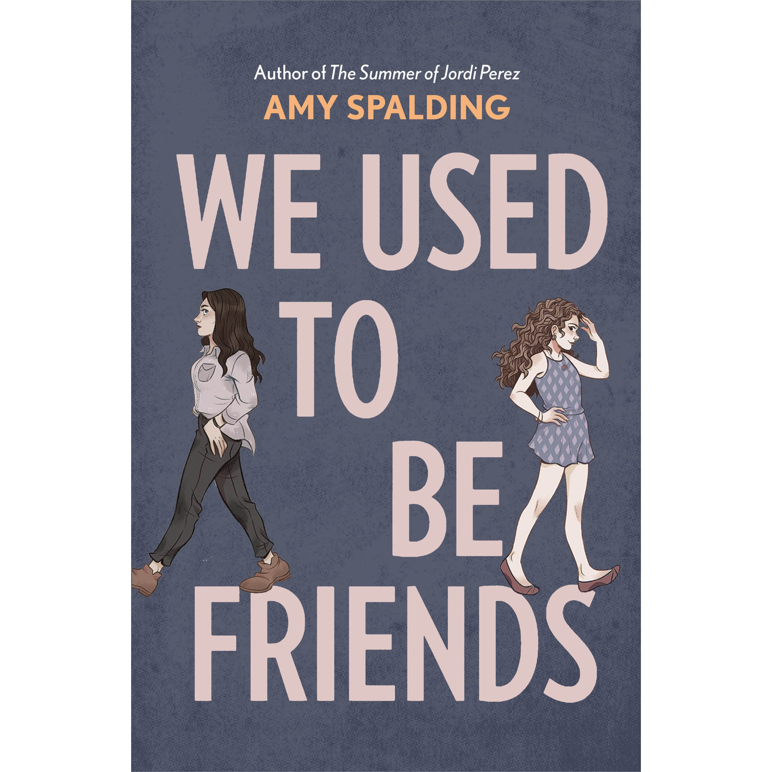 Image result for We Used to be Friends By Amy Spalding Best Reads for Young Adults