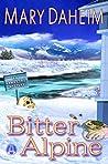 Bitter Alpine (Emma Lord Returns)