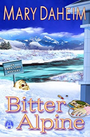 Bitter Alpine (Emma Lord Returns)