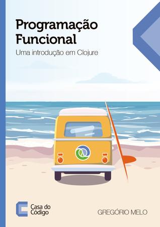 Programação Funcional by Gregório Melo