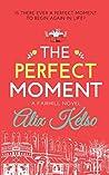 The Perfect Moment (Fairhill Book 1)