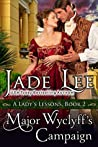 Major Wyclyff's Campaign (A Lady's Lessons, Book 2): Regency Romance