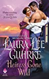 Heiress Gone Wild (Dear Lady Truelove, #4)