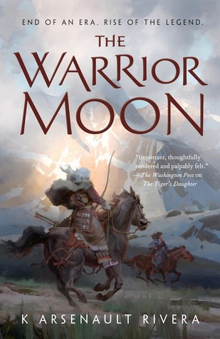 The Warrior Moon (Their Bright Ascendency, #3)
