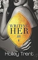 Writing Her In (Plot Twist, #1)