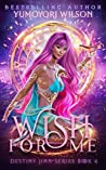 Wish for Me: Book 4