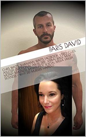 Chris Watts, Shanann Watts Facebook Video Clues: Adultery