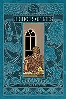 A Choir of Lies (A Conspiracy of Truths, #2)