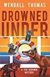 Drowned Under (Cyd Redondo Mysteries Book 2)