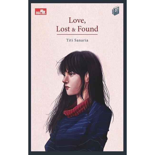 Love, Lost & Found by Titi Sanaria