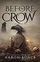 Before the Crow: A Grimdark Epic (Overthrown Book 2)