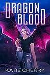 Dragon Blood (Dragon Blood #1)