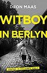 Witboy in Berlyn: Avonture in die Eerste Wêreld