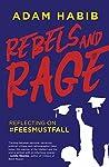 Rebels and Rage: Reflecting on #FeesMustFall