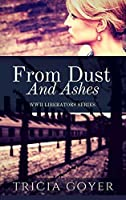 From Dust and Ashes: A Story of Liberation (Liberator #2)