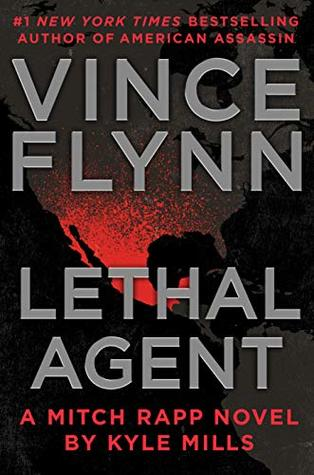 Lethal Agent (Mitch Rapp, #18)