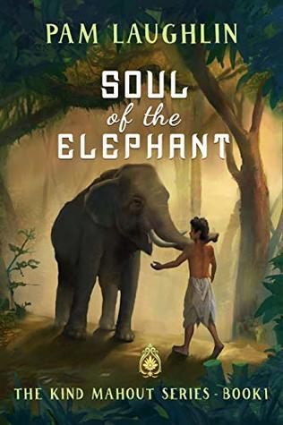 Soul of the Elephant (The Kind Mahout #1)