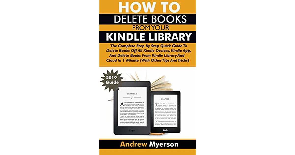 HOW TO DELETE BOOKS FROM YOUR KINDLE LIBRARY: The Complete