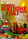 Children's Birthday Cake Book by The Australian Women's Weekly