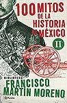 100 mitos de la historia de Mexico 2