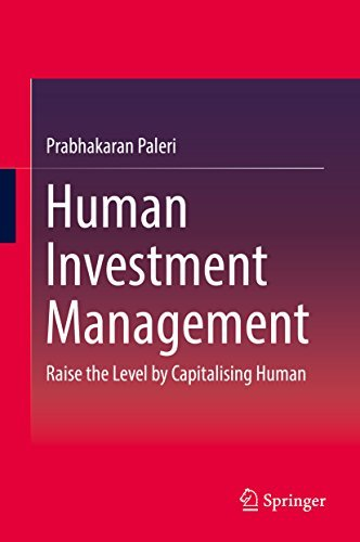 Human Investment Management Raise the Level by Capitalising Human