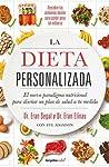 La dieta personalizada (Colección Vital): El nuevo paradigma nutricional para diseñar un plan de salud a tu medida