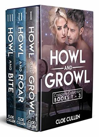 Howl And Growl Complete Collection Books 1-3: Wolf, Cat