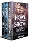 Howl And Growl Complete Collection Books 1-3: Wolf, Cat, Bear Shifters & Vampire Paranormal Romance Box Set, The Full Series