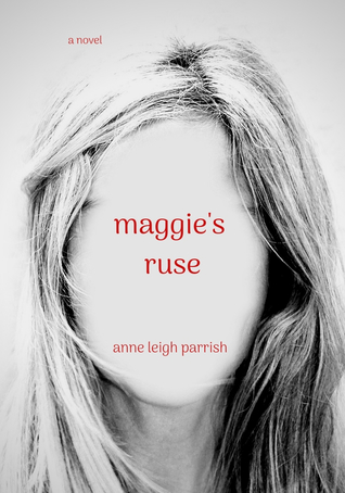 Maggie's Ruse