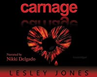The Story of Us: Carnage, Book 1