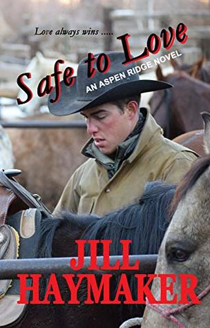 Safe to Love (Aspen Ridge, #2)