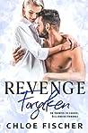 Revenge Forsaken: An Enemies to Lovers Romance