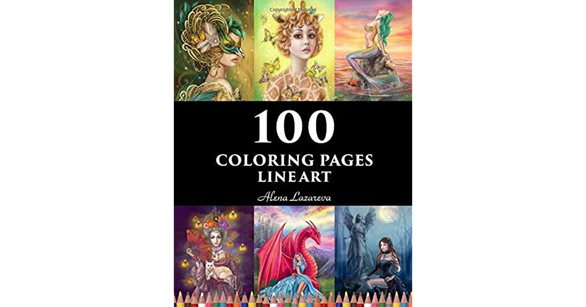 100 coloring pages. Line art. Alena Lazareva: Coloring Book ...