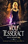 Wolf of the Tesseract (Wolves of the Tesseract #1)