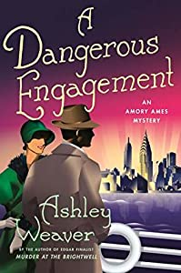 A Dangerous Engagement (Amory Ames #6)