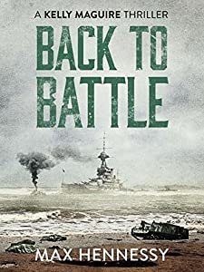 Back to Battle (Captain Kelly Maguire, #3)