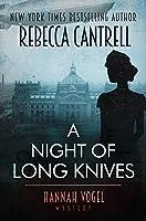 A Night of Long Knives (Hannah Vogel novel Book 2)